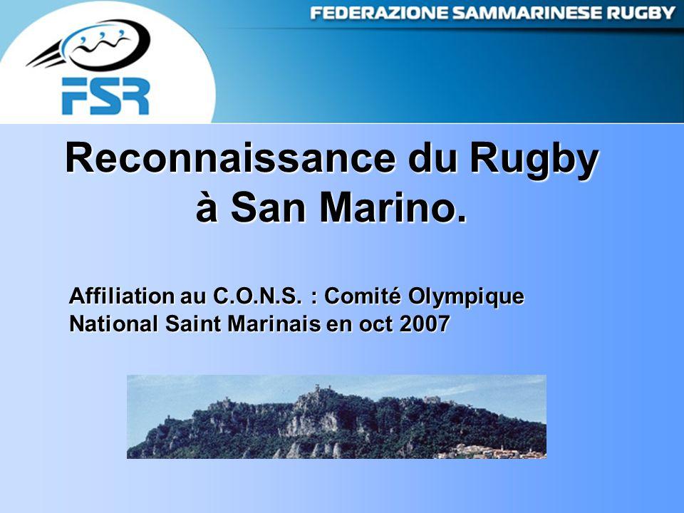Reconnaissance du Rugby à San Marino. Affiliation au C.O.N.S.