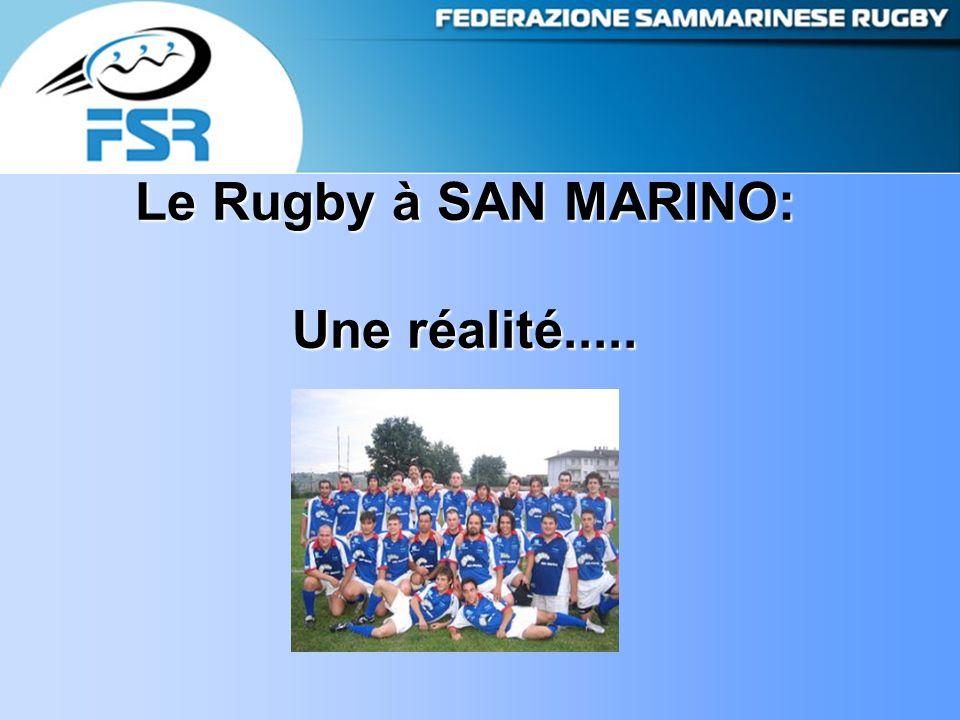 Le Rugby à SAN MARINO: Une réalité.....
