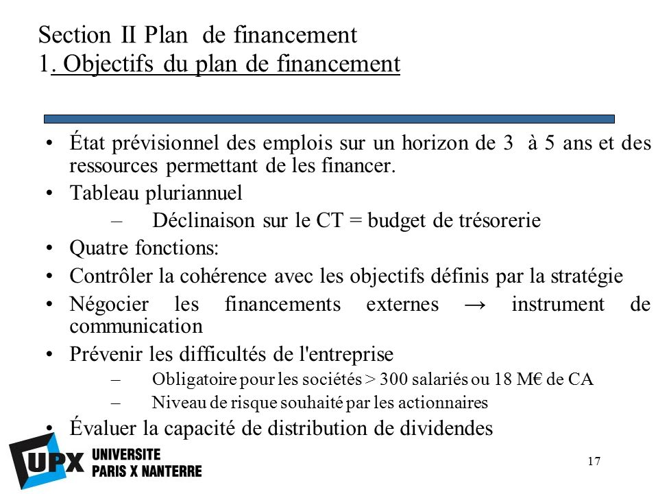 17 Section II Plan de financement 1.