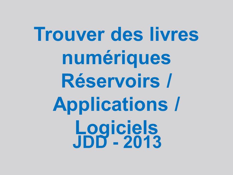 Trouver des livres numériques Réservoirs / Applications / Logiciels JDD - 2013