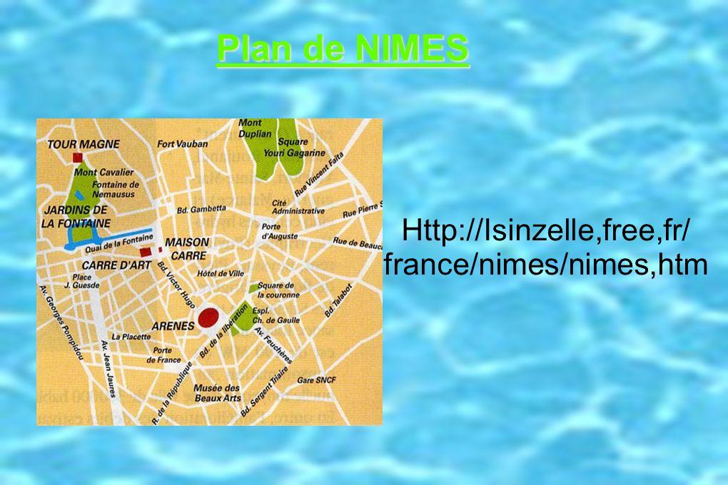 Plan de NIMES http://lsinzelle.free.fr/france /nimes/nimes.htm Plan de NIMES Http://Isinzelle,free,fr/ france/nimes/nimes,htm