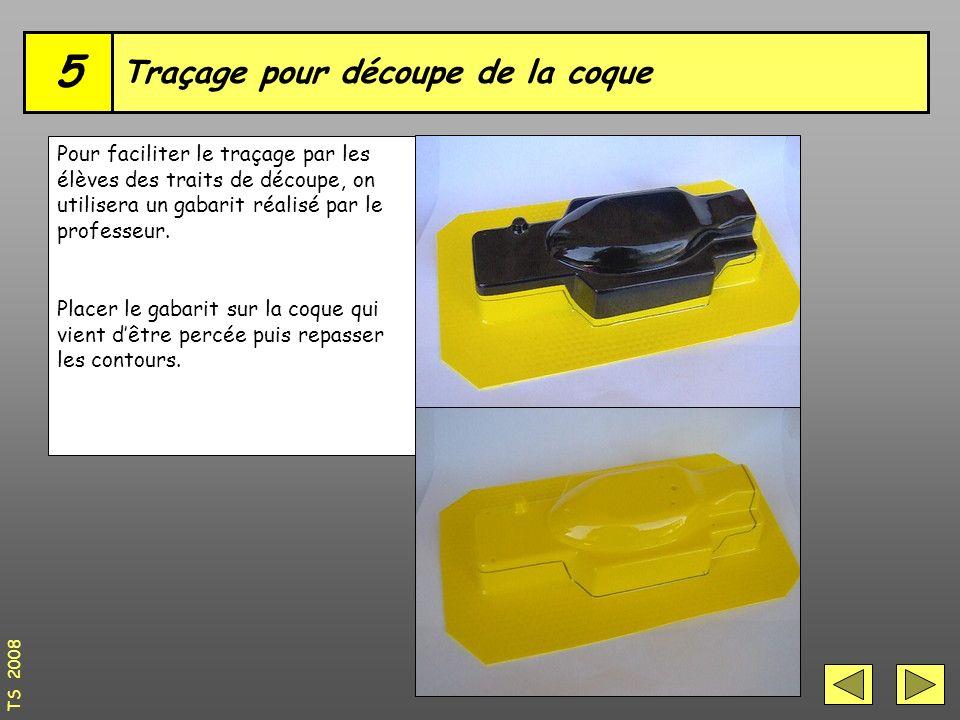 Traçage pour découpe de la coque 5 Pour faciliter le traçage par les élèves des traits de découpe, on utilisera un gabarit réalisé par le professeur.