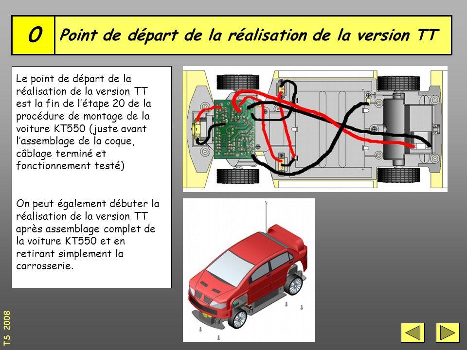 Point de départ de la réalisation de la version TT 0 Le point de départ de la réalisation de la version TT est la fin de l'étape 20 de la procédure de montage de la voiture KT550 (juste avant l'assemblage de la coque, câblage terminé et fonctionnement testé) On peut également débuter la réalisation de la version TT après assemblage complet de la voiture KT550 et en retirant simplement la carrosserie.