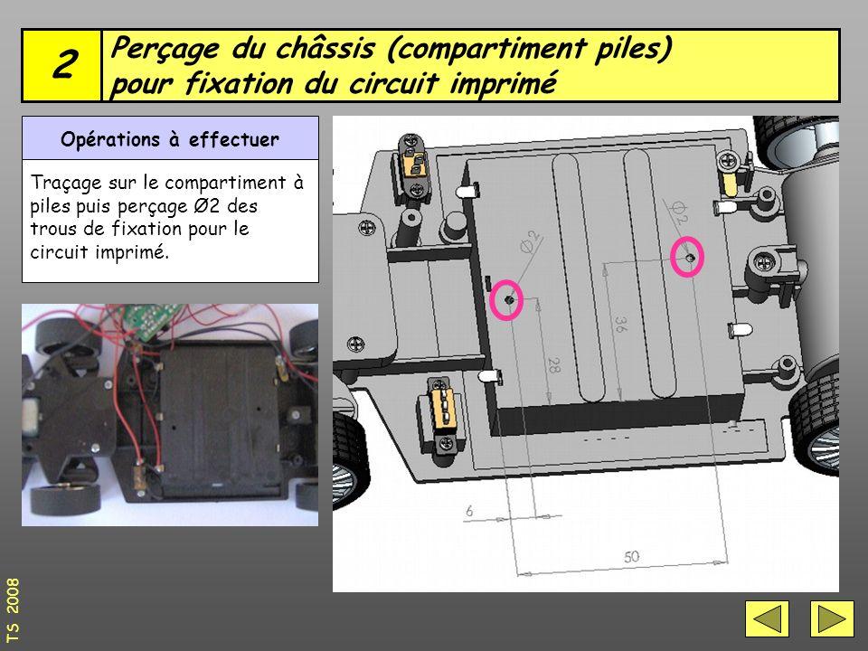 Perçage du châssis (compartiment piles) pour fixation du circuit imprimé 2 Opérations à effectuer Traçage sur le compartiment à piles puis perçage Ø2 des trous de fixation pour le circuit imprimé.
