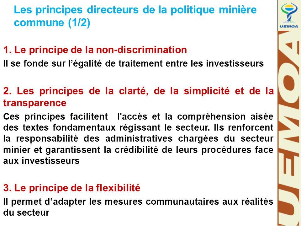 Les principes directeurs de la politique minière commune (1/2) 1.