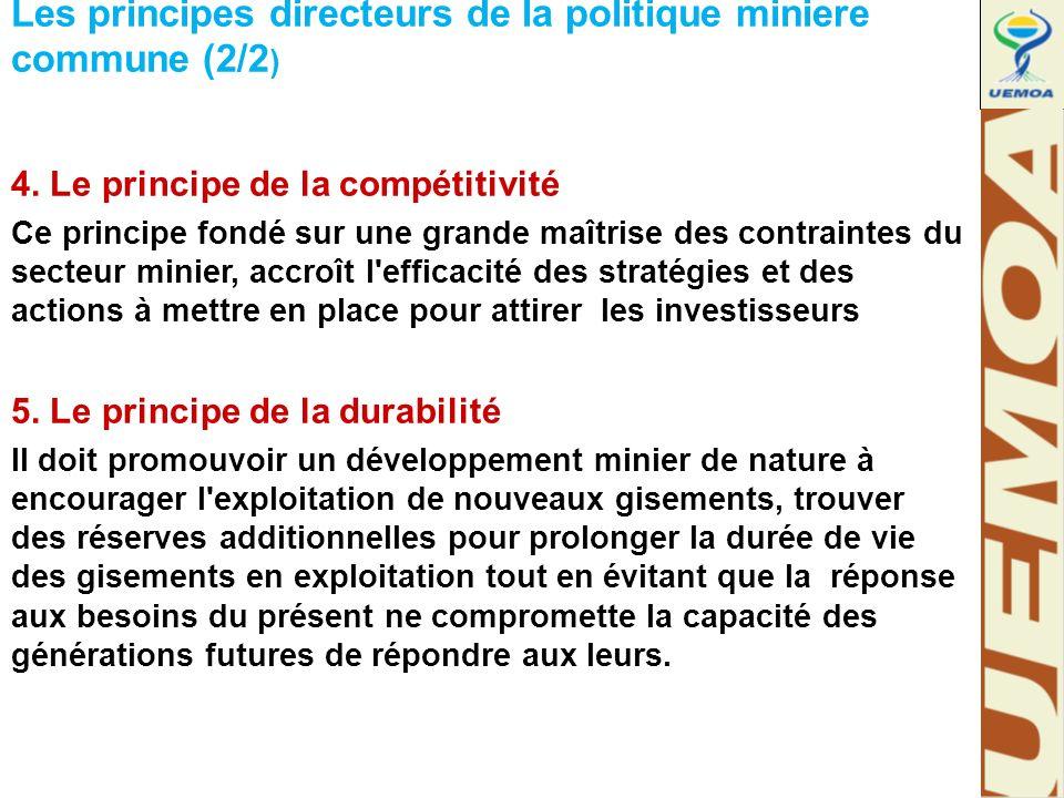 Les principes directeurs de la politique miniere commune (2/2 ) 4.