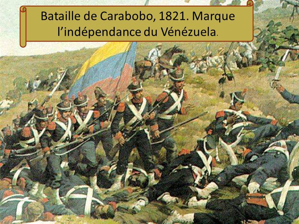 Bataille de Carabobo, 1821. Marque l'indépendance du Vénézuela.