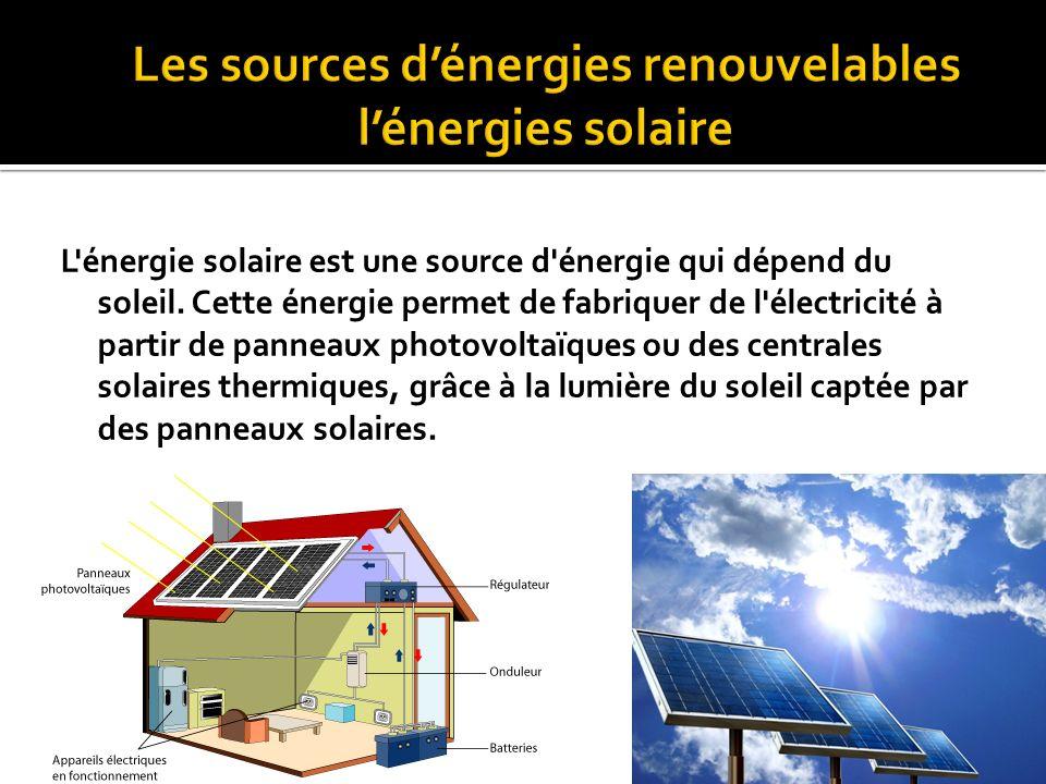  L'énergie solaire  L'énergie éolienne  L'énergie hydraulique  La géothermie  La biomasse