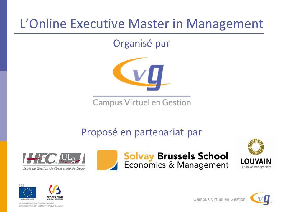 L'Online Executive Master in Management Organisé par Proposé en partenariat par