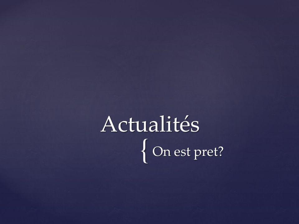 { On est pret Actualités
