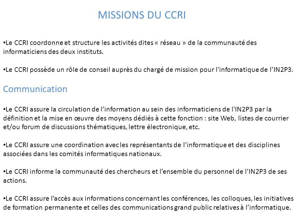 Le CCRI coordonne et structure les activités dites « réseau » de la communauté des informaticiens des deux instituts.