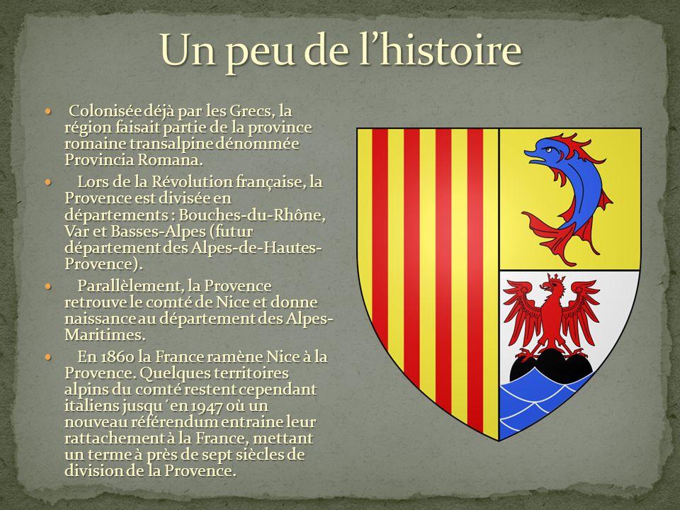 Colonisée déjà par les Grecs, la région faisait partie de la province romaine transalpine dénommée Provincia Romana.