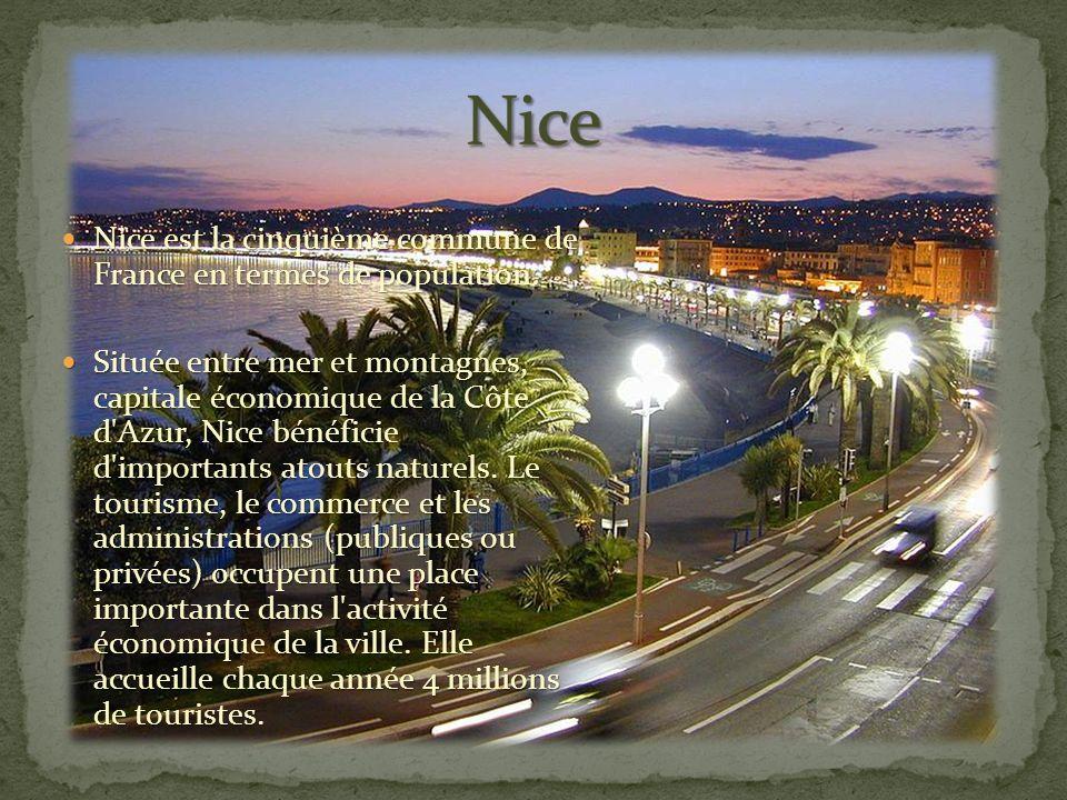 Nice est la cinquième commune de France en termes de population.