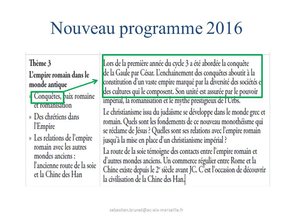 Nouveau programme 2016 sebastien.brunet@ac-aix-marseille.fr