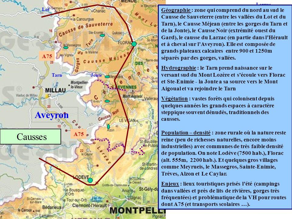Lergue Hérault Lez Vidourle Aveyron Lot TarnJonte Géographie : zone qui comprend du nord au sud le Causse de Sauveterre (entre les vallées du Lot et d