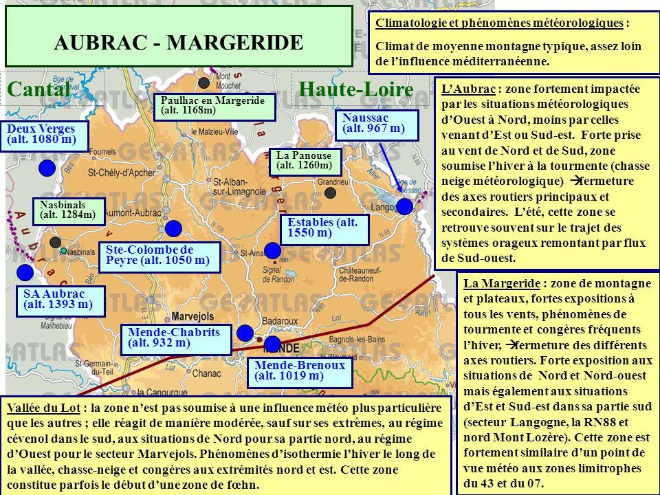 AUBRAC - MARGERIDE CantalHaute-Loire Naussac (alt. 967 m) Estables (alt. 1550 m) Mende-Chabrits (alt. 932 m) Mende-Brenoux (alt. 1019 m) Ste-Colombe d