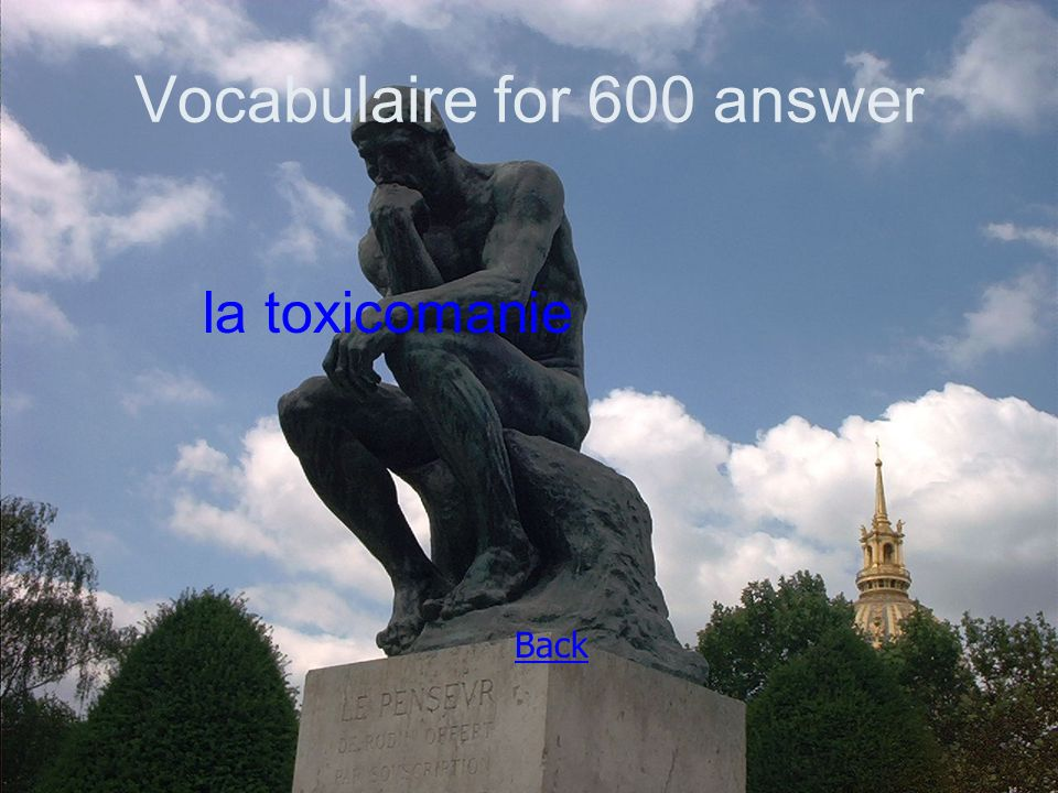 Vocabulaire for 600 answer la toxicomanie Back