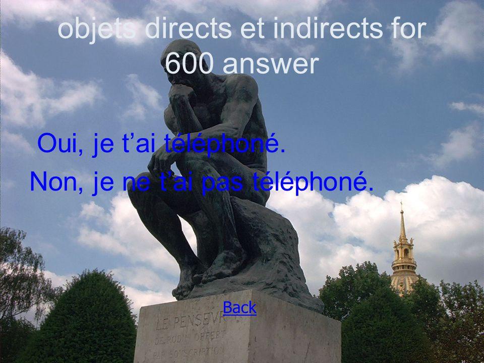 objets directs et indirects for 600 answer Oui, je t'ai téléphoné.