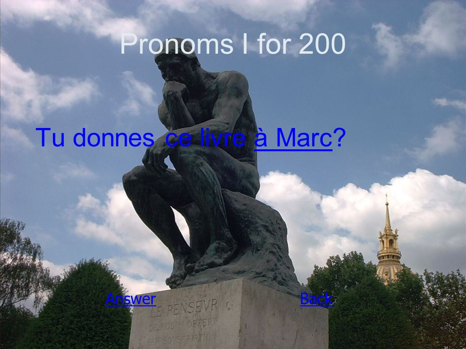 Pronoms I for 200 Tu donnes ce livre à Marc AnswerBack