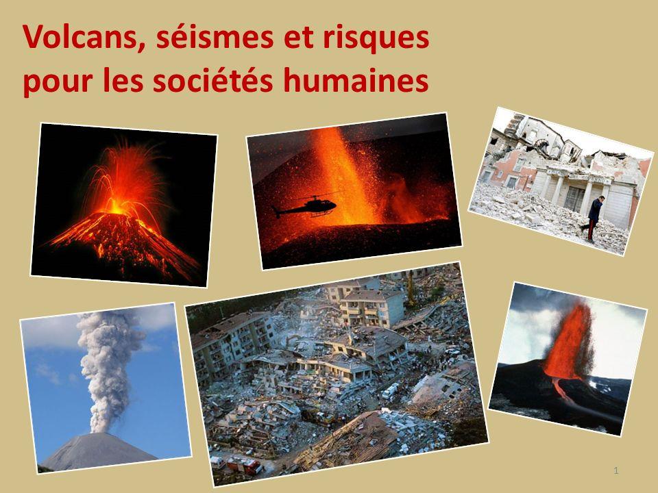 Volcans, séismes et risques pour les sociétés humaines 1
