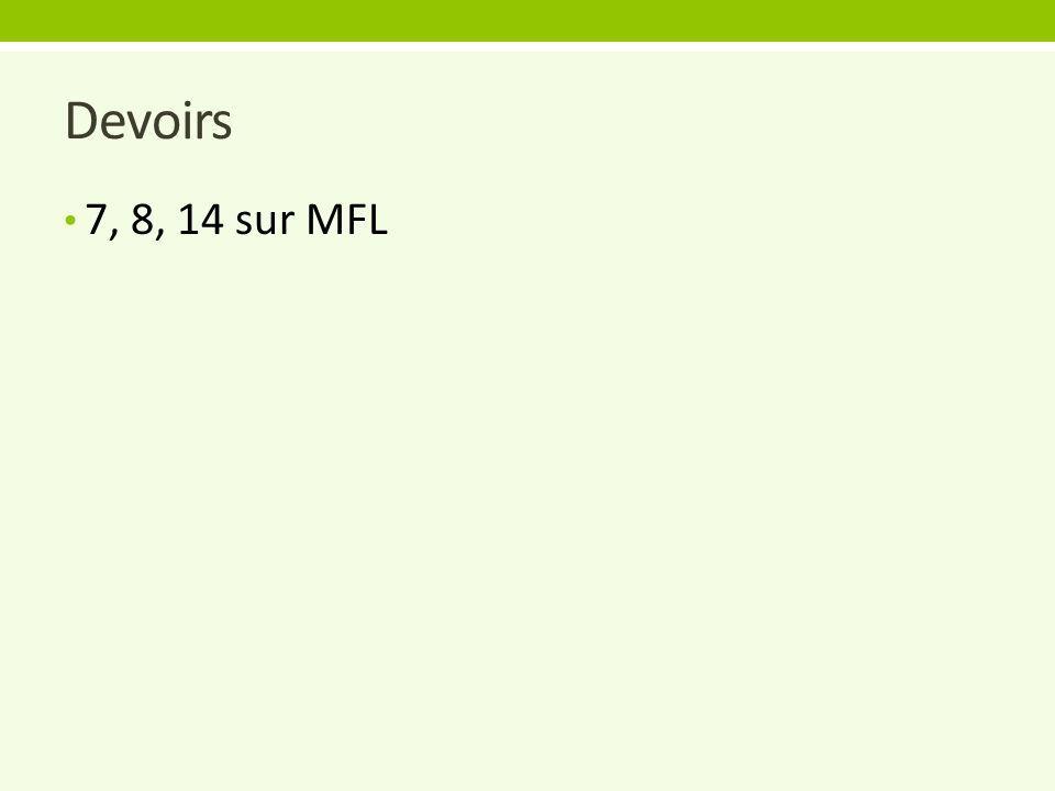 Devoirs 7, 8, 14 sur MFL