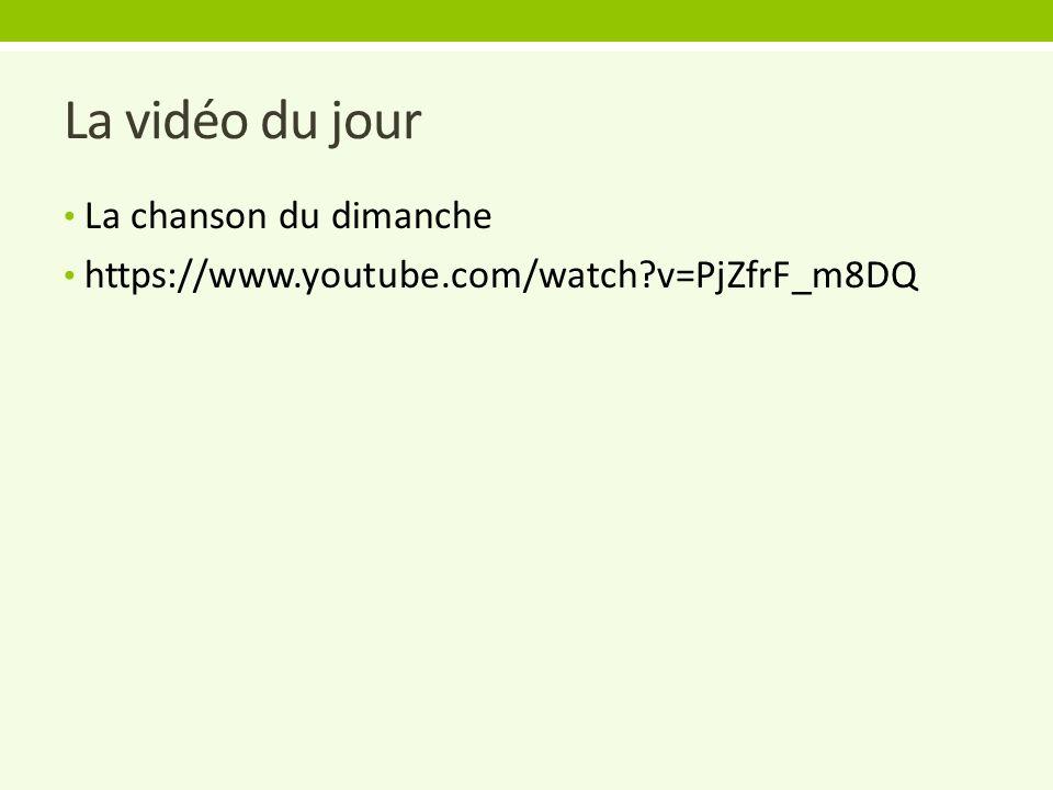 La vidéo du jour La chanson du dimanche https://www.youtube.com/watch?v=PjZfrF_m8DQ