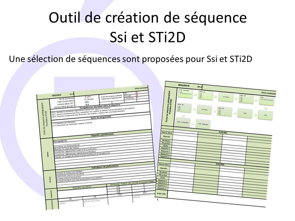 Outil de création de séquence Ssi et STi2D Une sélection de séquences sont proposées pour Ssi et STi2D