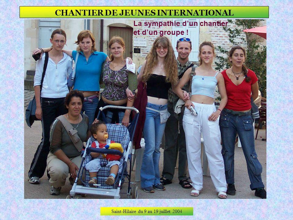 Saint-Hilaire du 9 au 19 juillet 2004 CHANTIER DE JEUNES INTERNATIONAL Lespièglerie !