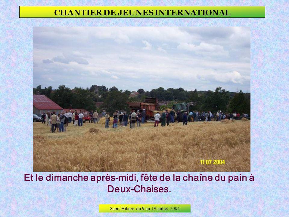 Saint-Hilaire du 9 au 19 juillet 2004 CHANTIER DE JEUNES INTERNATIONAL Dimanche, visite du village, de lEglise Saint-Loup, des bâtiments du CAT, intér