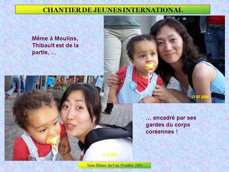 Saint-Hilaire du 9 au 19 juillet 2004 CHANTIER DE JEUNES INTERNATIONAL Le Jacquemart bien sûr… … Mais aussi la Place dAllier, lhôtel de ville, le tout