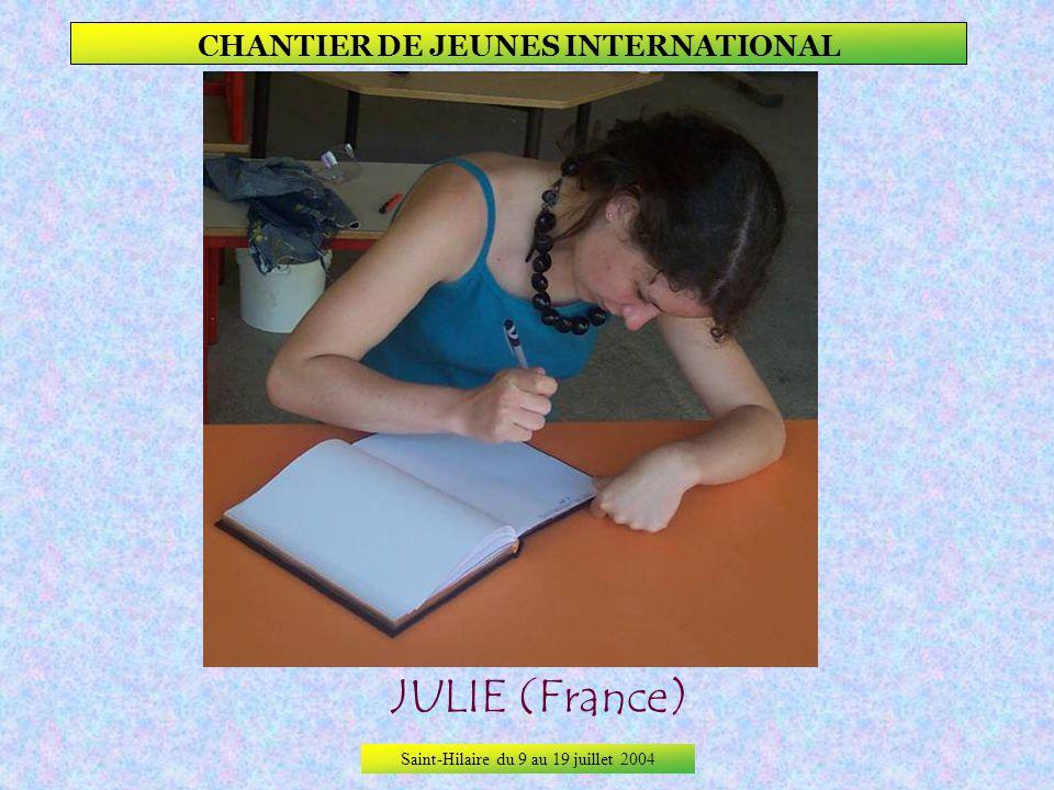 Saint-Hilaire du 9 au 19 juillet 2004 CHANTIER DE JEUNES INTERNATIONAL eliška (République tchèque)