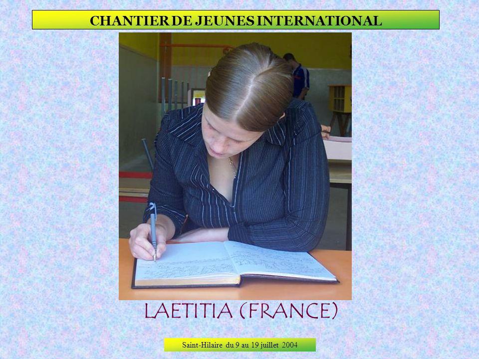 Saint-Hilaire du 9 au 19 juillet 2004 CHANTIER DE JEUNES INTERNATIONAL KatJa (Russie)