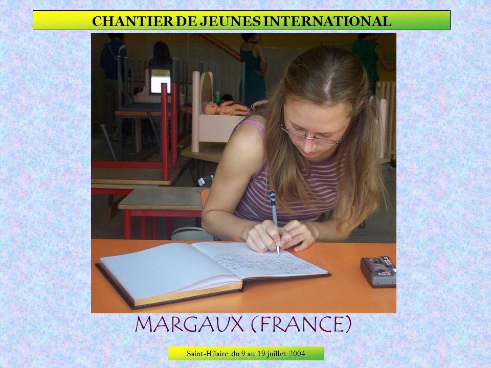 Saint-Hilaire du 9 au 19 juillet 2004 CHANTIER DE JEUNES INTERNATIONAL LENA (RUSSIE)