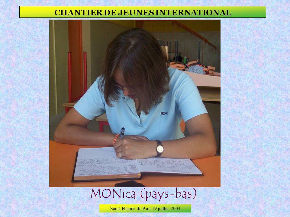 Saint-Hilaire du 9 au 19 juillet 2004 CHANTIER DE JEUNES INTERNATIONAL MerVE (TURQUIE)