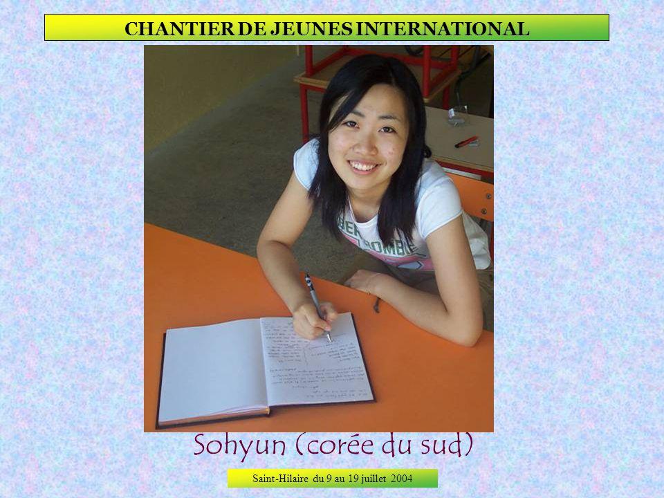 Saint-Hilaire du 9 au 19 juillet 2004 CHANTIER DE JEUNES INTERNATIONAL pelin (turquie)