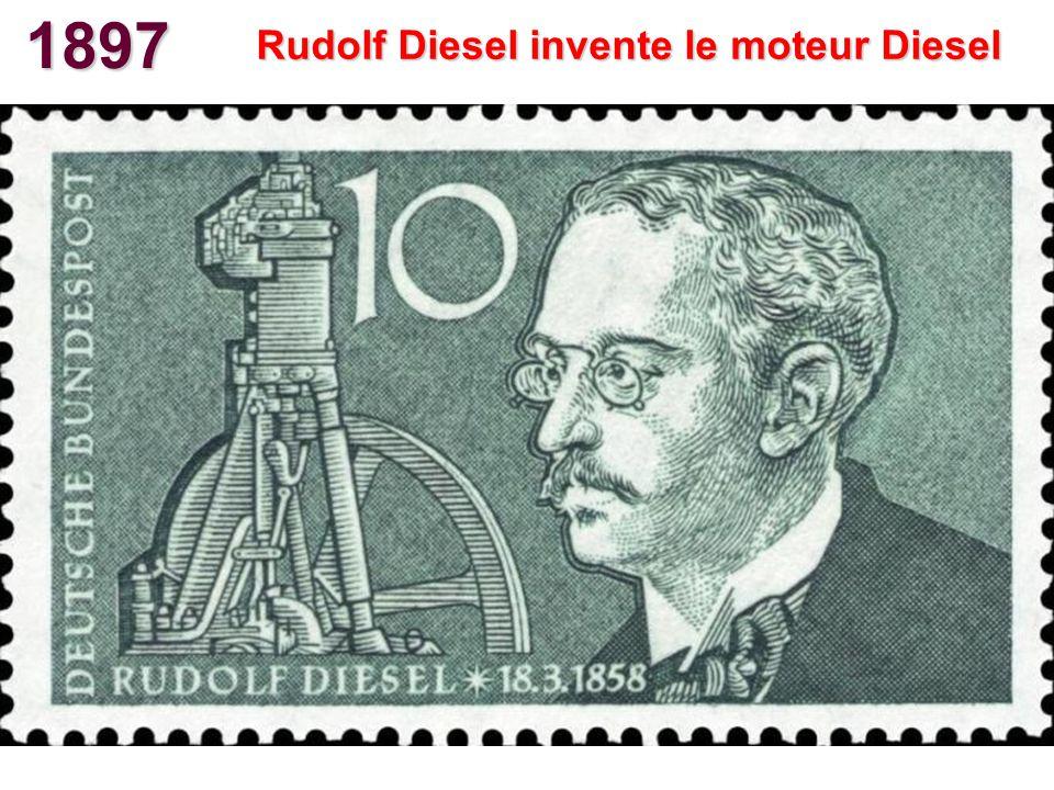 1897 Rudolf Diesel invente le moteur Diesel