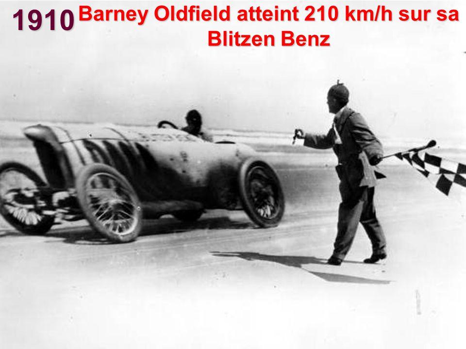 1910 Barney Oldfield atteint 210 km/h sur sa Blitzen Benz