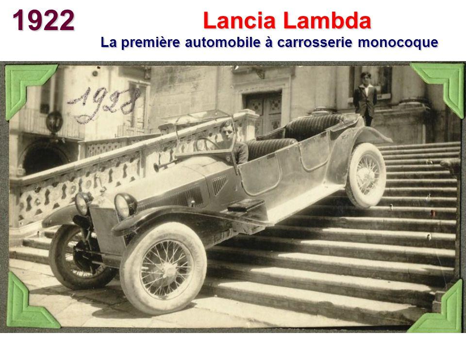 1922 Lancia Lambda La première automobile à carrosserie monocoque