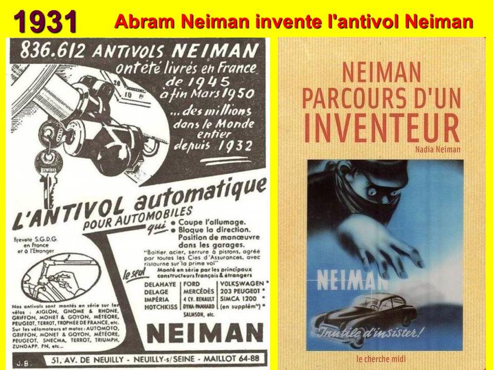 1931 Abram Neiman invente l'antivol Neiman