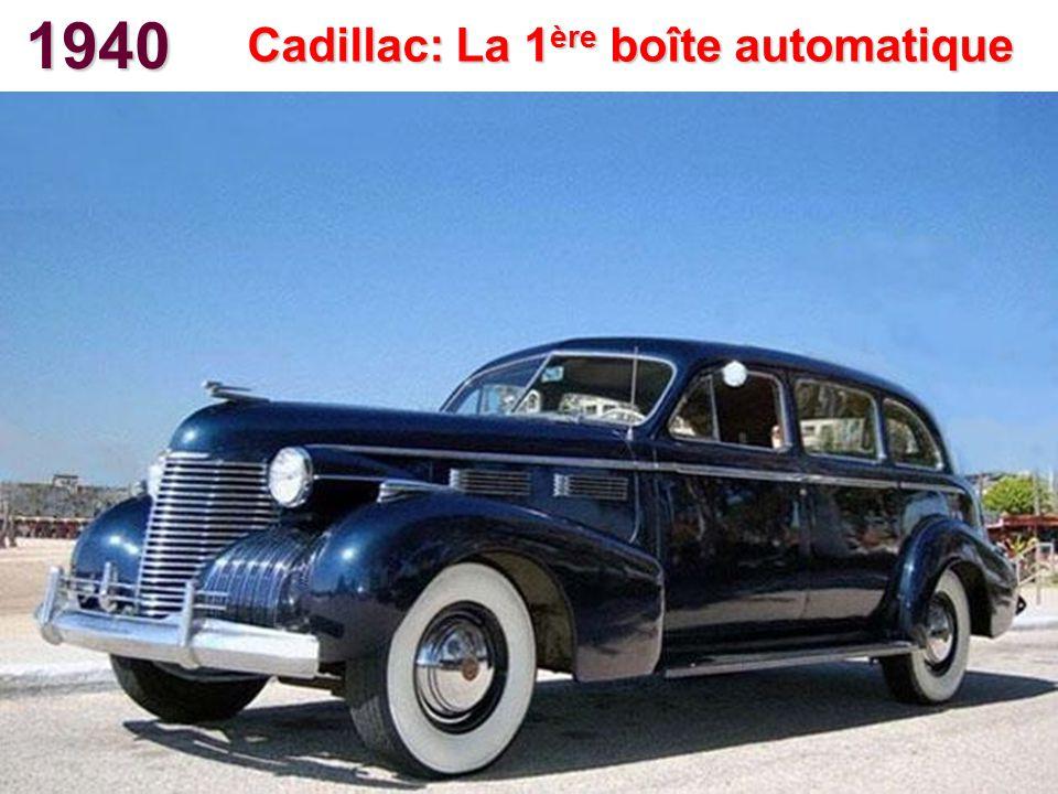 1940 Cadillac: La 1 ère boîte automatique