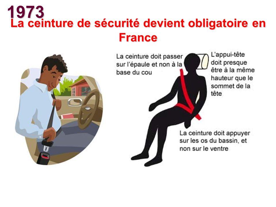 1973 La ceinture de sécurité devient obligatoire en France