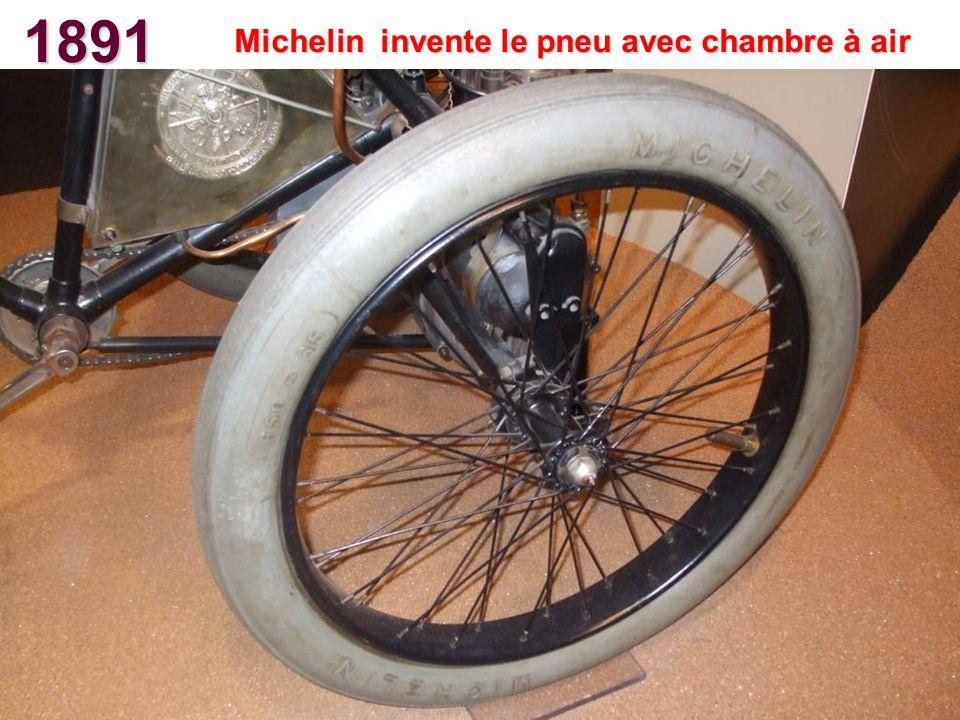 1891 Michelin invente le pneu avec chambre à air