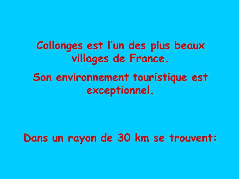 Collonges est lun des plus beaux villages de France.