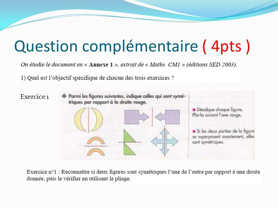 Question complémentaire ( 4pts ) Exercice 1