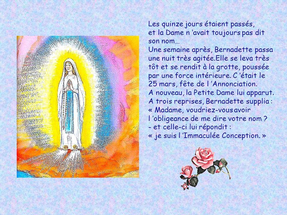 Un jour, Bernadette se rendit chez le Curé Peyramale, toute intimidée : « Monsieur le curé, la « Petite Dame » a demandé que l on construise une chape
