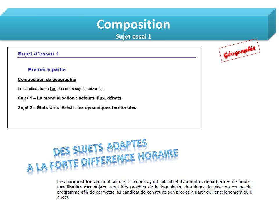 Composition Sujet essai 1 Composition Sujet essai 1Géographie