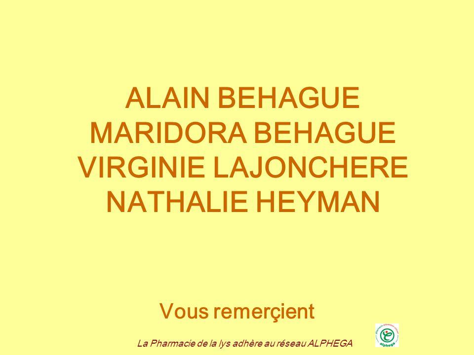 La Pharmacie de la lys adhère au réseau ALPHEGA ALAIN BEHAGUE MARIDORA BEHAGUE VIRGINIE LAJONCHERE NATHALIE HEYMAN Vous remerçient