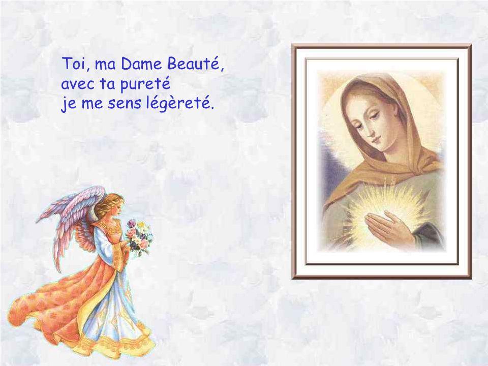 Toi, ma Dame Espérance, avec toi, mon cœur danse loin de la souffrance.