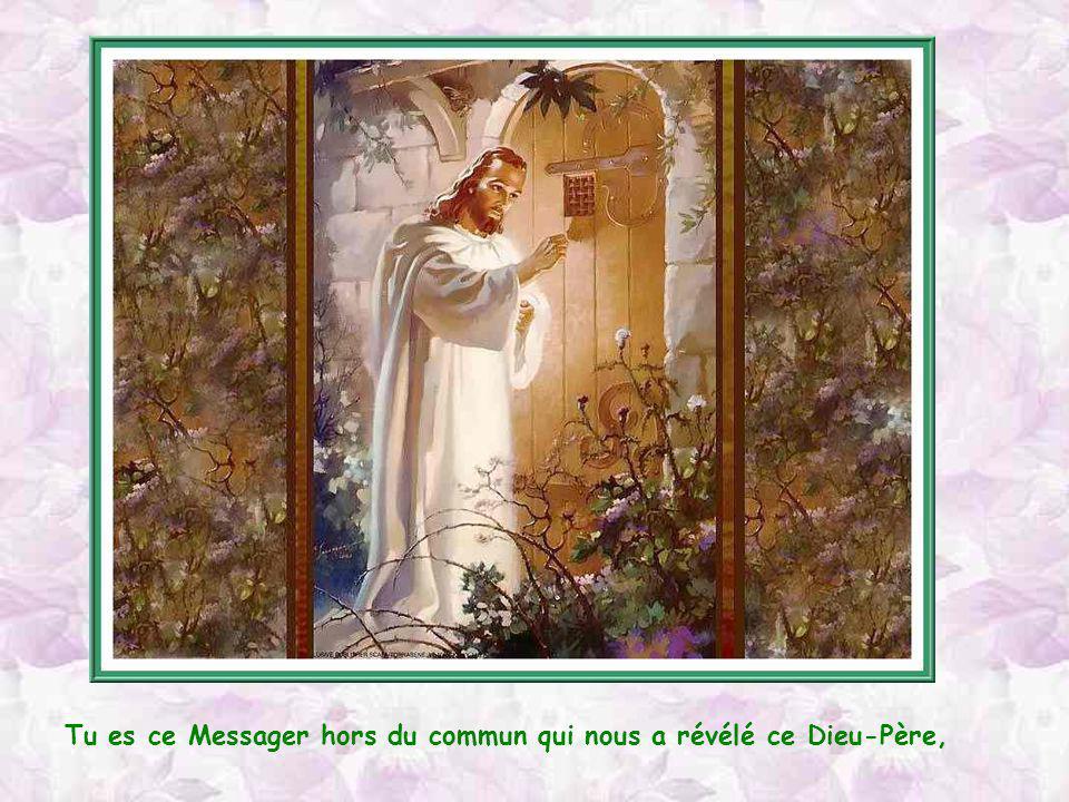 Tu es le Fils de ma Dame de compagnie, et je sais que tu es près delle quand on la prie, et quelle est près de toi quand on te prie.