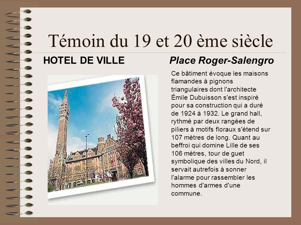 Témoin du 19 et 20 ème siècle Ce bâtiment évoque les maisons flamandes à pignons triangulaires dont l'architecte Émile Dubuisson s'est inspiré pour sa